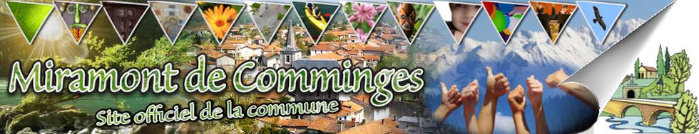 Bienvenue sur le site officiel de la Mairie Miramont-de-Comminges